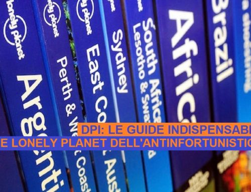 "LE GUIDE ""LONELY PLANET"" DELL'ANTINFORTUNISTICA"