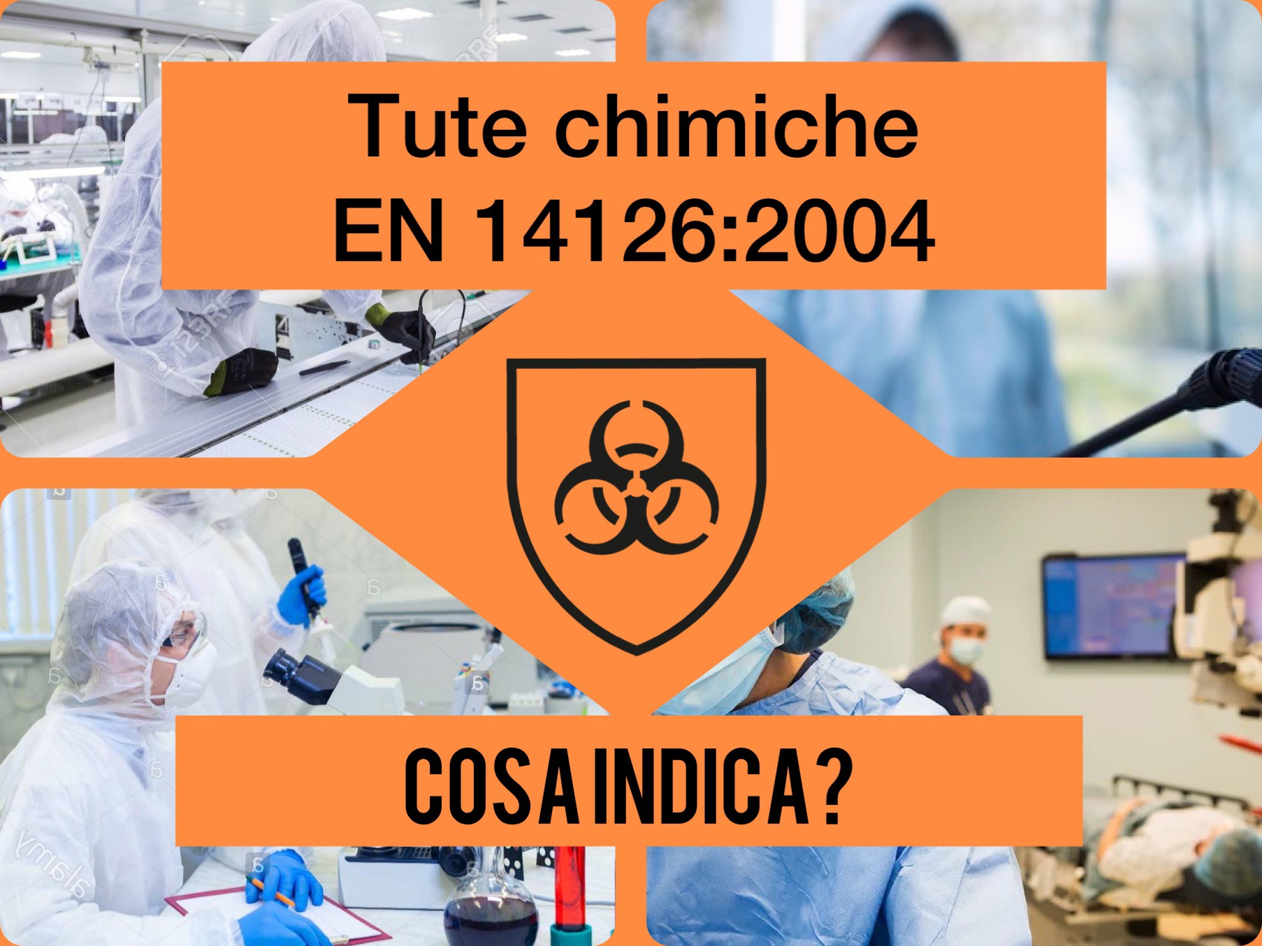 EN 14126 Norma su indumenti di protezione contro gli agenti infettivi