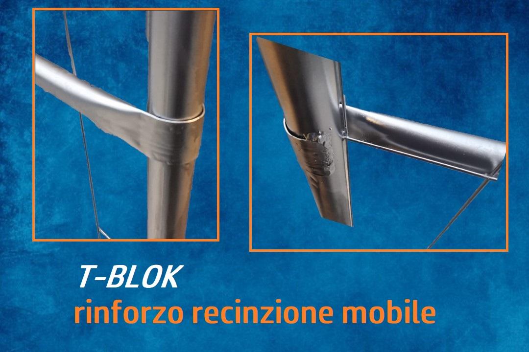 T-BLOK: RECINZIONE MOBILE RINFORZATA